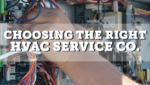 Choosing the Right HVAC Service Co.